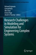 Research Challenges in Modeling and Simulation for Engineering Complex Systems :