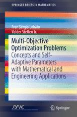 Multi-Objective Optimization Problems : Concepts and Self-Adaptive Parameters with Mathematical and Engineering Applications