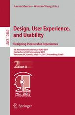 Design, User Experience, and Usability: Designing Pleasurable Experiences