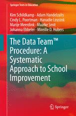 The Data Team™ Procedure: A Systematic Approach to School Improvement