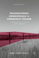 Transnational Homosexuals in Communist Poland