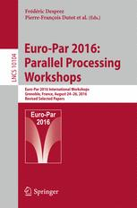 Euro-Par 2016: Parallel Processing Workshops