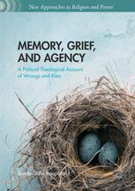 Memory, Grief, and Agency