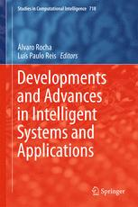 Developments and Advances in Intelligent Systems and Applications :