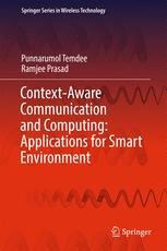 Context-Aware Communication and Computing: Applications for Smart Environment