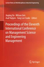 Proceedings of the Eleventh International Conference on Management Science and Engineering Management