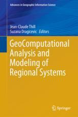 GeoComputational Analysis and Modeling of Regional Systems :