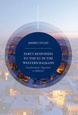 Party Responses to the EU in the Western Balkans