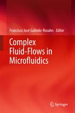 Complex Fluid-Flows in Microfluidics :