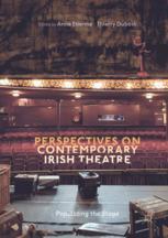 Perspectives on Contemporary Irish Theatre