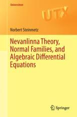 Nevanlinna Theory, Normal Families, and Algebraic Differential Equations