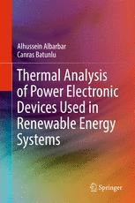 Thermal Analysis of Power Electronic Devices Used in Renewable Energy Systems