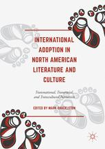 International Adoption in North American Literature and Culture