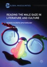 Reading the Male Gaze in Literature and Culture