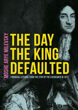 The Day the King Defaulted
