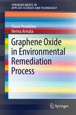 Graphene Oxide in Environmental Remediation Process
