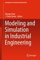 Modeling and Simulation in Industrial Engineering :