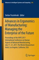 Advances in Ergonomics of Manufacturing: Managing the Enterprise of the Future