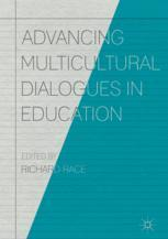 Advancing Multicultural Dialogues in Education :
