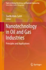 Insights into the Fundamentals and Principles of the Oil and Gas Industry: The Impact of Nanotechnology