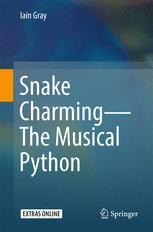 Snake Charming - The Musical Python