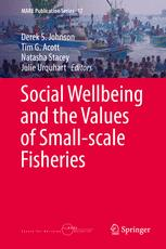Social Wellbeing and the Values of Small-scale Fisheries