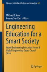 Engineering Education for a Smart Society : World Engineering Education Forum & Global Engineering Deans Council 2016
