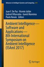 Ambient Intelligence– Software and Applications – 8th International Symposium on Ambient Intelligence (ISAmI 2017)