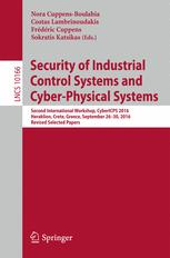 Security of Industrial Control Systems and Cyber-Physical Systems