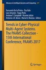 Trends in Cyber-Physical Multi-Agent Systems. The PAAMS Collection - 15th International Conference, PAAMS 2017