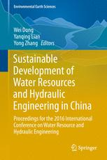 Sustainable Development of Water Resources and Hydraulic Engineering in China