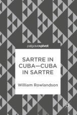 Sartre in Cuba–Cuba in Sartre :