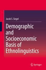 Demographic and Socioeconomic Basis of Ethnolinguistics