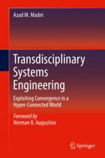 Transdisciplinary Systems Engineering : Exploiting Convergence in a Hyper-Connected World