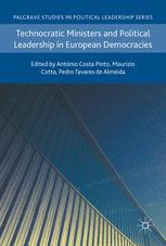 Technocratic Ministers and Political Leadership in European Democracies