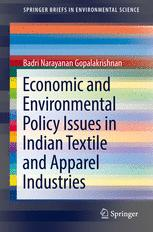 Economic and Environmental Policy Issues in Indian Textile and Apparel Industries :