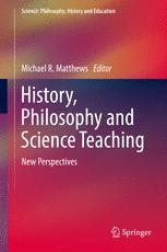 History, Philosophy and Science Teaching