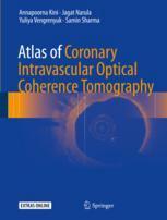 Atlas of Coronary Intravascular Optical Coherence Tomography
