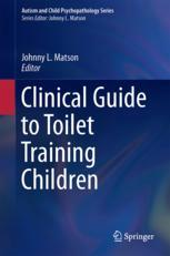 Clinical Guide to Toilet Training Children