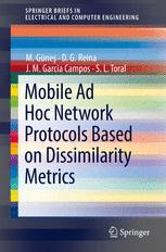 Mobile Ad Hoc Network Protocols Based on Dissimilarity Metrics