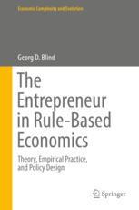 The Entrepreneur in Rule-Based Economics