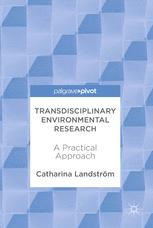 Transdisciplinary Environmental Research