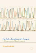 Population Genetics and Belonging : A Cultural Analysis of Genetic Ancestry