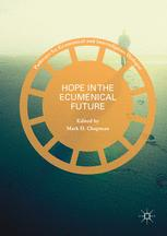 Hope in the Ecumenical Future