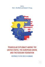 Triangular Diplomacy among the United States, the European Union, and the Russian Federation