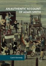 An Authentic Account of Adam Smith
