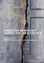 Christian Democracy Across the Iron Curtain