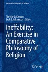 Ineffability: An Exercise in Comparative Philosophy of Religion