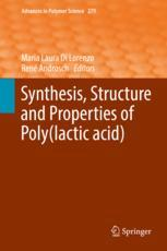 Synthesis, Structure and Properties of Poly(lactic acid)