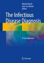 The Infectious Disease Diagnosis : A Case Approach